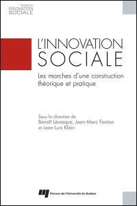 L'innovation sociale  : les marchés d'une construction théorique et pratique
