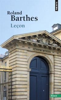 Leçon : leçon inaugurale de la chaire de sémiologie littéraire du Collège de France, prononcée le 7 janvier 1977