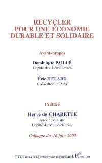 Recycler pour une économie durable et solidaire : colloque du 16 juin 2003