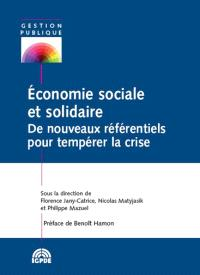 Economie sociale et solidaire : de nouveaux référentiels pour tempérer la crise