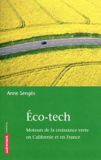 Eco-tech : moteurs de la croissance verte en Californie et en France