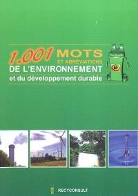 1001 mots et abréviations de l'environnement et du développement durable : version 1.1