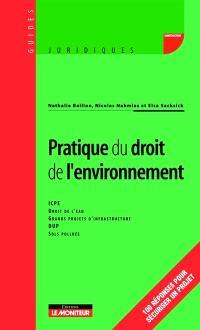 Pratique du droit de l'environnement