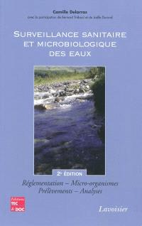Surveillance sanitaire et microbiologique des eaux : réglementation, micro-organismes, prélèvements, analyses