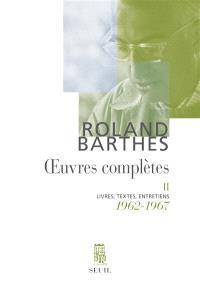 Oeuvres complètes : livres, textes, entretiens. Volume 2, 1962-1967