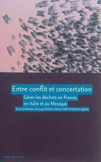 Entre conflit et concertation : gérer les déchets en France, en Italie et au Mexique