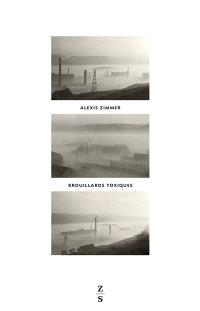 Brouillards toxiques : vallée de la Meuse, 1930, contre-enquête