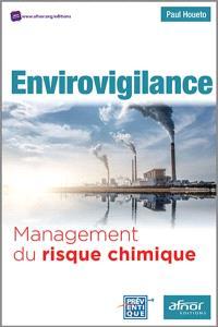 Envirovigilance : management du risque chimique