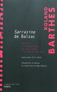 Les cours et les séminaires de Roland Barthes, Sarrasine de Balzac : séminaires à l'Ecole pratique des hautes études 1967-1968, 1968-1969