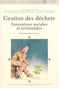 Gestion des déchets : innovations sociales et territoriales