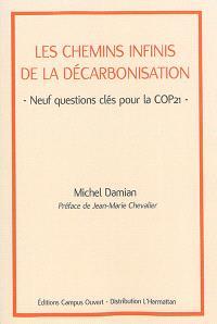 Les chemins infinis de la décarbonisation : neuf questions clés pour la COP 21