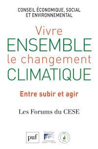 Vivre ensemble le changement climatique : entre subir et agir