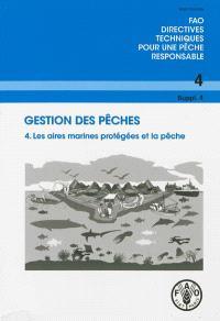 Gestion des pêches : les aires marines protégées et la pêche