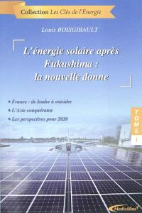 L'énergie solaire après Fukushima : la nouvelle donne