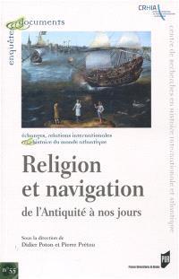 Religion et navigation : de l'Antiquité à nos jours