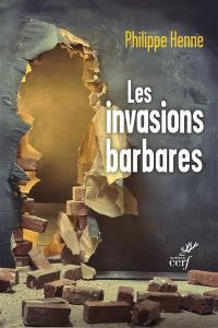 Les invasions barbares : l'Evangile et les Pères face aux migrations