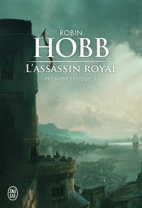 L'assassin royal : première époque. Volume 1