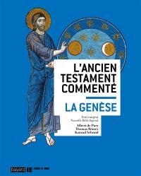 L'Ancien Testament commenté, La Genèse