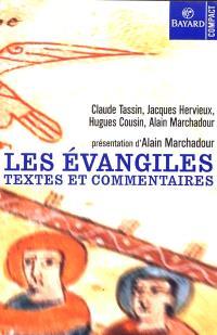 Les Evangiles : textes et commentaires