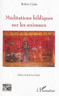 Méditations bibliques sur les animaux