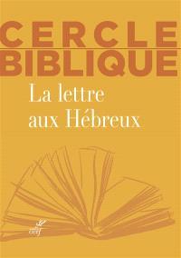 La lettre aux Hébreux