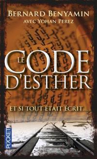 Le code d'Esther : et si tout était écrit...