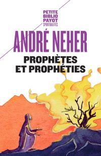 Prophètes et prophéties : l'essence du prophétisme