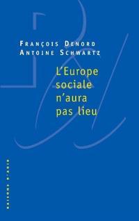 L'Europe sociale n'aura pas lieu