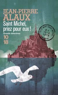 Saint Michel, priez pour eux !