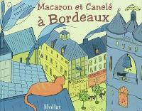 Macaron et Canelé à Bordeaux