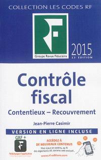 Contrôle fiscal : contentieux, recouvrement