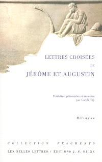 Lettres croisées de Jérôme et Augustin