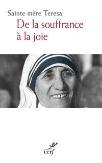 De la souffrance à la joie