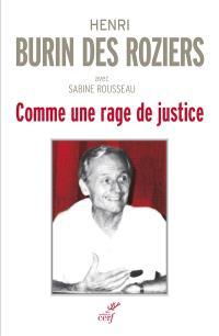 Comme une rage de justice : entretiens avec Sabine Rousseau