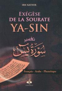 Exégèse de la sourate Ya-sin : français-arabe-phonétique
