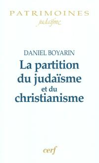 La partition du judaïsme et du christianisme