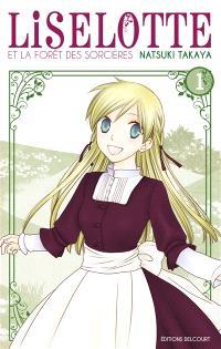 Liselotte et la forêt des sorcières. Volume 1