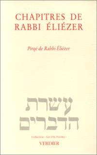 Chapitres de Rabbi Eliézer = Pirqé de Rabbi Eliézer : Midrach sur Genèse, Exode, Nombres, Esther