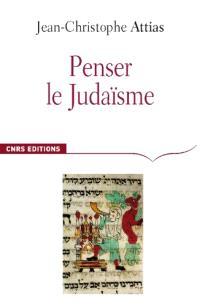 Penser le judaïsme