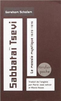 Sabbataï Tsevi : le messie mystique, 1626-1676