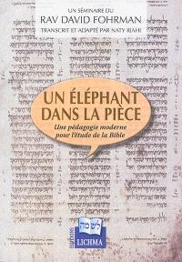Un éléphant dans la pièce : une pédagogie moderne pour l'étude de la Bible