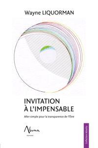 Invitation à l'impensable : aller simple pour la transparence de l'être