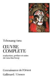 Oeuvre complète de Tchouang-tseu