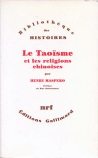 Le Taoïsme et les religions chinoises