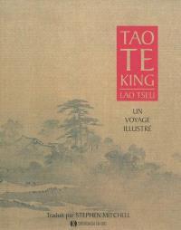 Tao te king : un voyage illustré