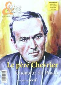Le père Chevrier, fondateur du Prado