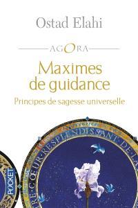 Maximes de guidance : principes de sagesse universelle