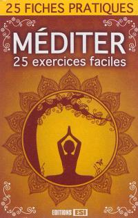 Méditer : 25 exercices faciles