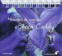 Messages de sagesse d'Eileen Caddy