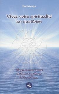 Vivez votre spiritualité au quotidien